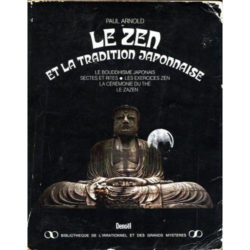 Arnold-Paul-Le-Zen-Et-La-Tradition-Japonaise-Livre-480504137_L