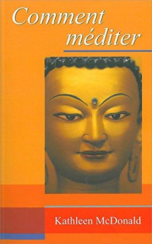 Kathleen Mac Donald - comment mediter