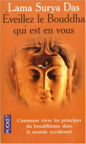 lama surya das éveillez Bouddha