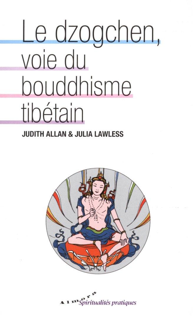 Le Dzogchen, voie du bouddhisme tibétain