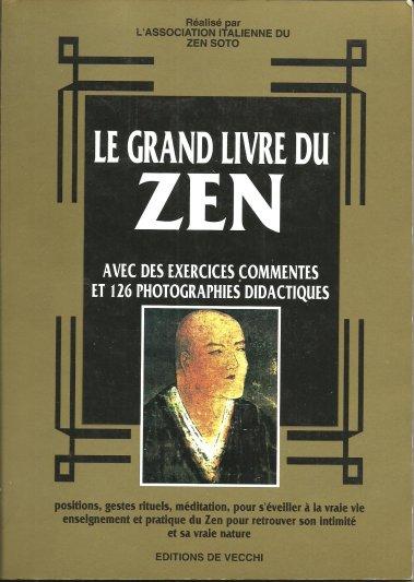 Le Grand Livre Du Zen Avec Des Exercices Commentes Et 126