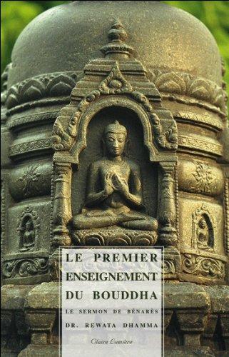 Le Premier enseignement du Bouddha Rewata Dhamma