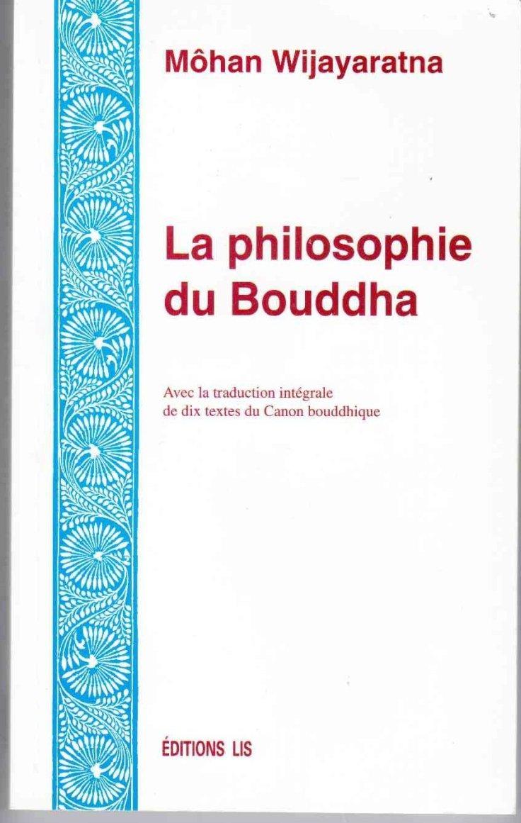 Mohan Wijayaratna - la philosophie du bouddha