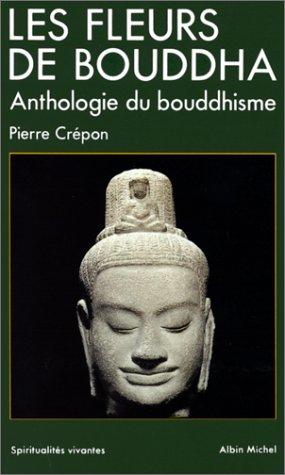 Pierre Crépon. Les Fleurs de bouddha