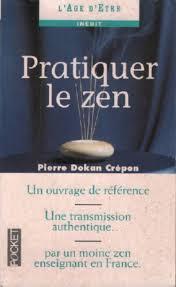 Pierre 'Dokan' Crépon - Pratiquer le zen
