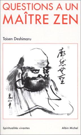 Taisen Deshimaru - questions à un maitre zen
