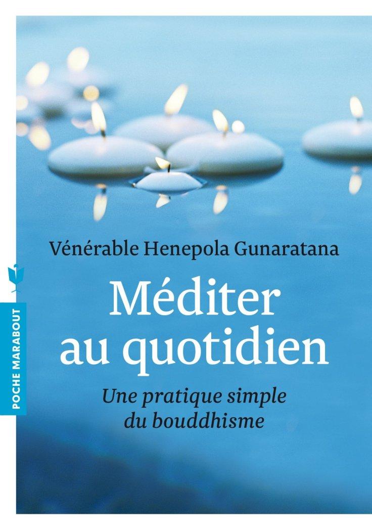 vénérable henepola gunaratana - mediter au qutodien