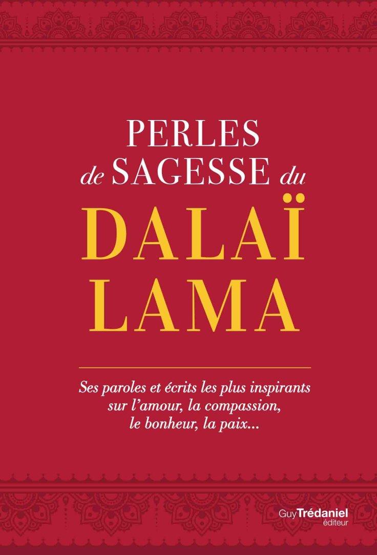 Travis Hellstrom - Perles de sagesse du Dalaï-Lama