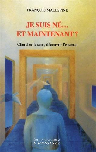 François MALESPINE - Je suis né...et maintenant