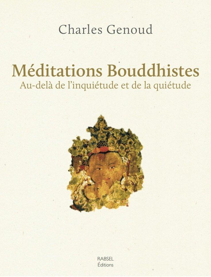 Charles GENOUD - Méditations Bouddhistes