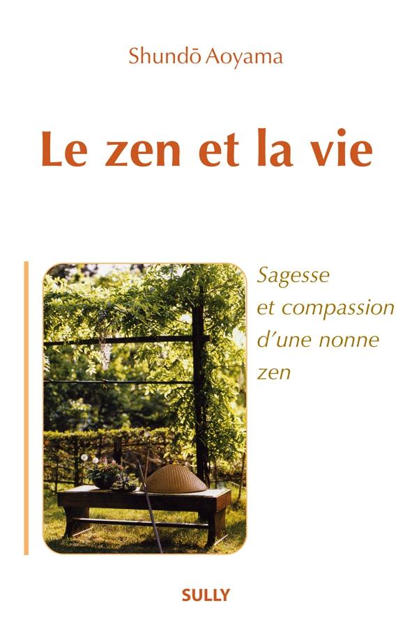 Shundô AOYAMA - Le zen et la vie