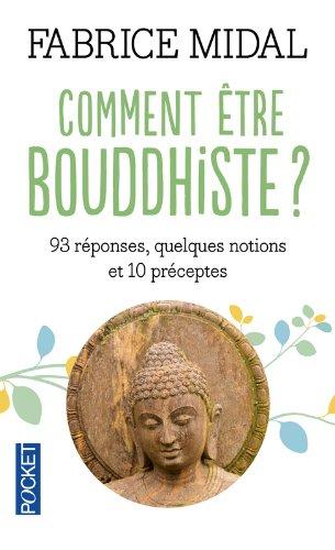 Fabrice MIDAL - Comment être bouddhiste