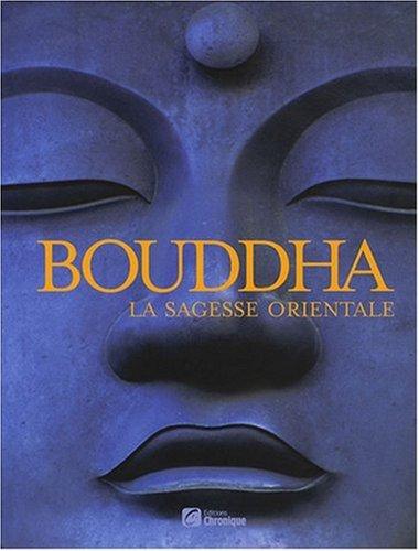 Franck JOUVE - Bouddha, La sagesse orientale 1