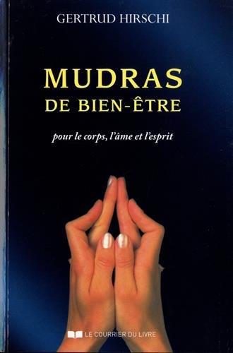 Gertrud HIRSCHI - Mudras de bien-être