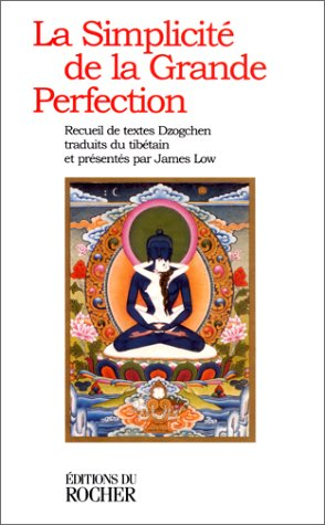 James LOW - Le Simplicité de la Grande Perfection