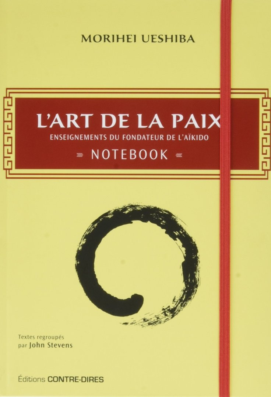 morihei ueshiba art de la paix- notebook