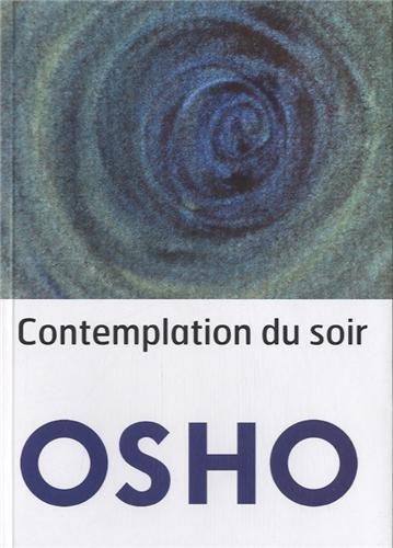 OSHO - Contemplation du soir