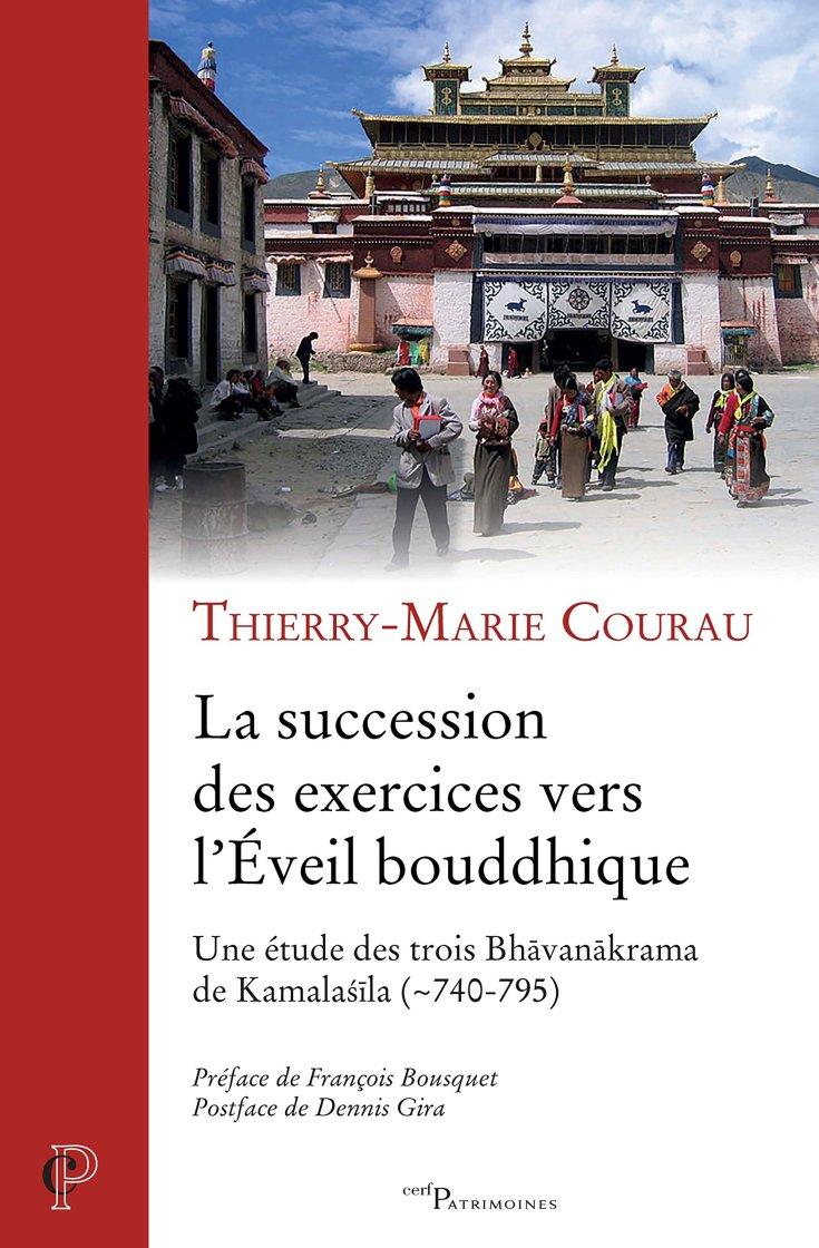 Thierry-Marie COURAU - La succession des exercices vers l'éveil bouddhique