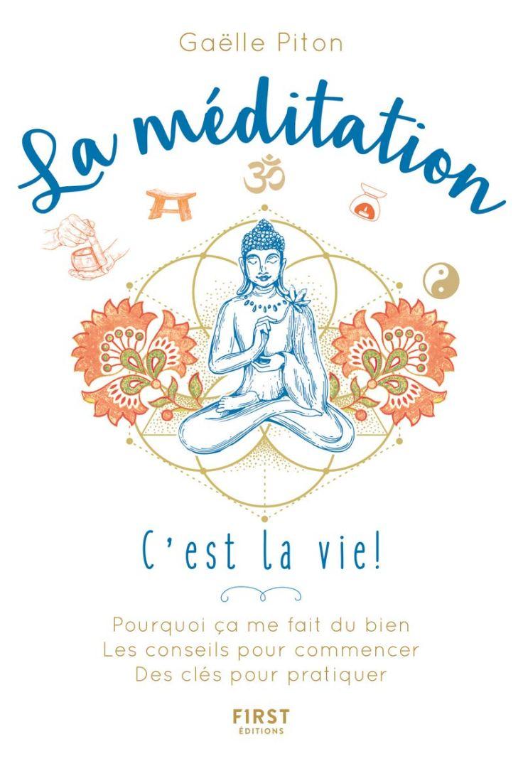 Gaëlle PITON - La Méditation, c'est la vie