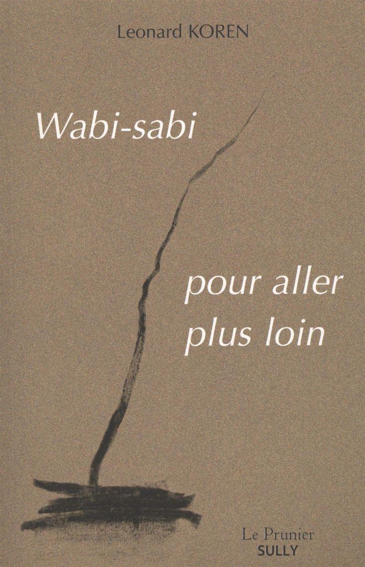 Leonard KOREN - Wabi-Sabi pour aller plus loin