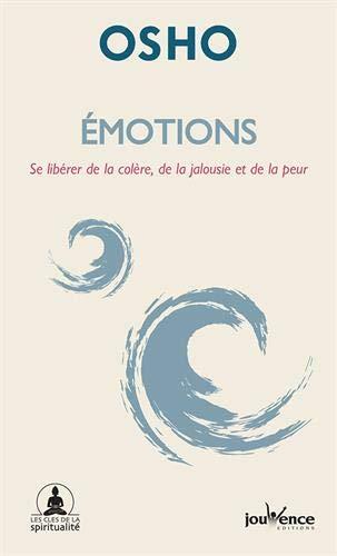 OSHO - Emotions Se libérer de la colère