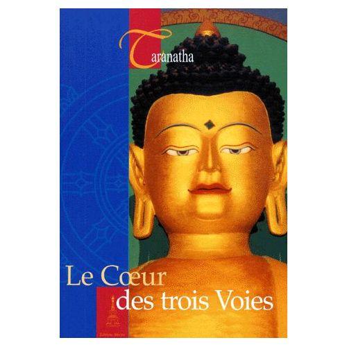 Taranatha-Le-Coeur-Des-Trois-Voies-Livre-897158024_L