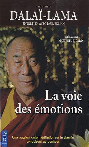 Tenzin Gyatso & Paul Ekman - La voie des émotions