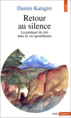 Dainin KATAGIRI - Retour au silence
