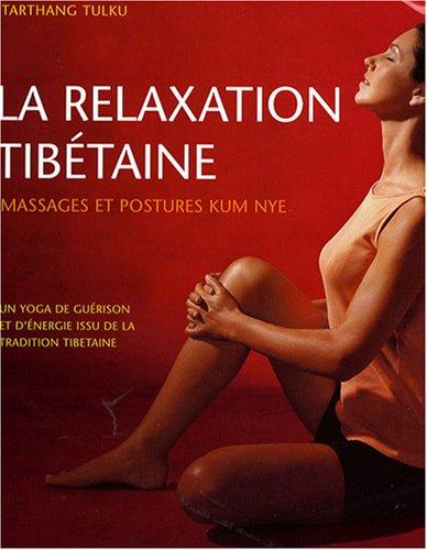 Tarthang TULKU La relaxation tibetaine