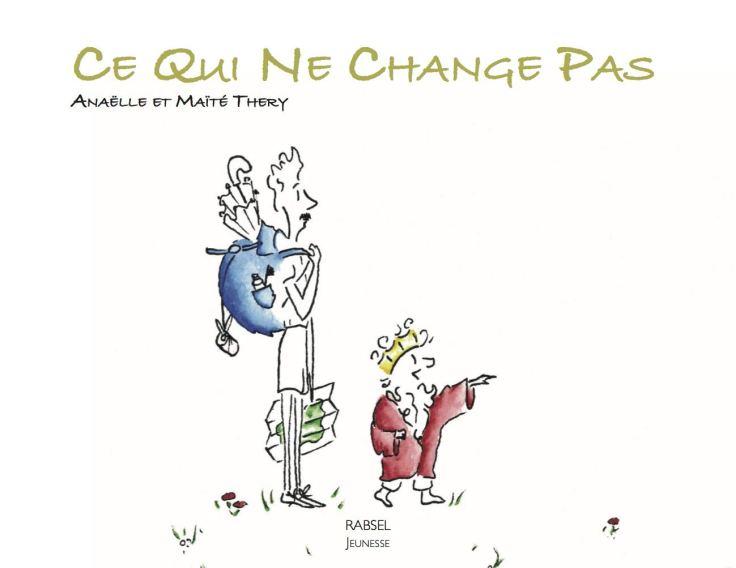 Anaëlle & Maîté THERY - Ce Qui Ne Change Pas