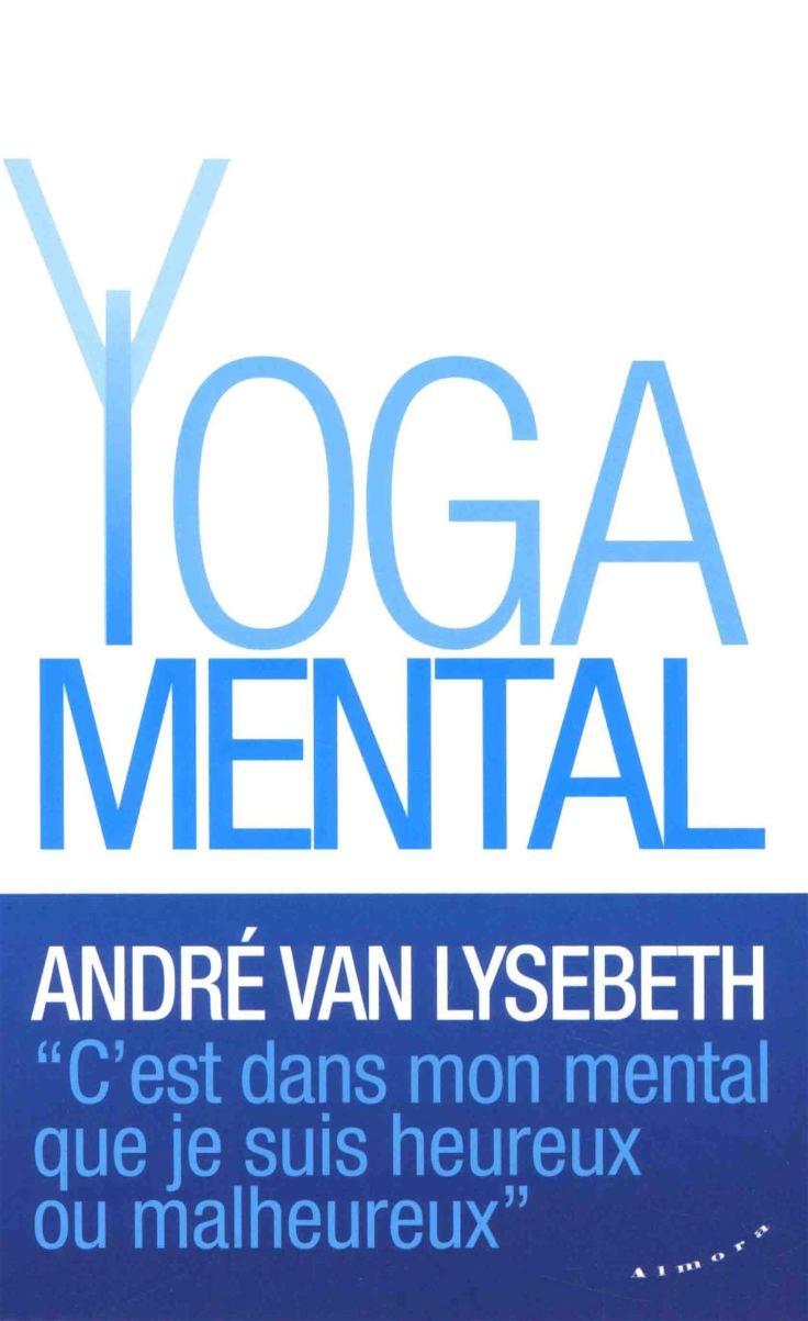 andre vl yoga mental