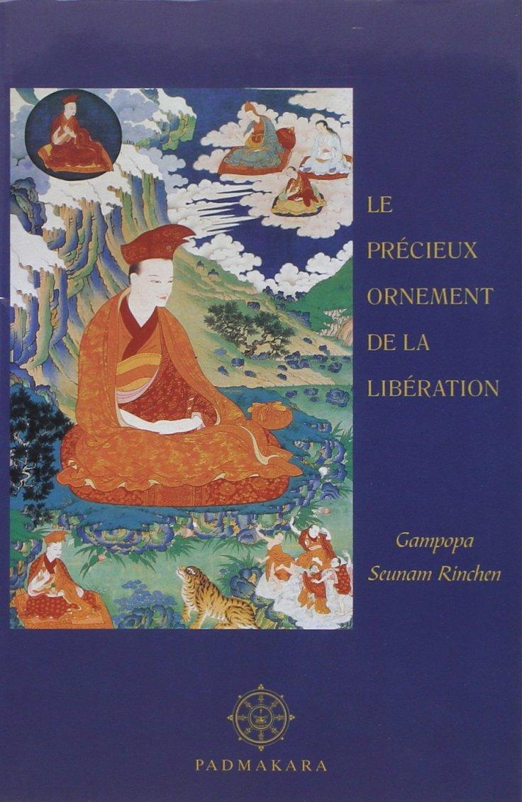 GAMPOPA Seunam Rinchen - Le Précieux Ornement de la libération