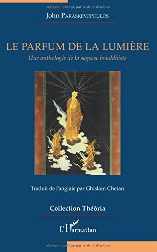 John PARASKEVOPOULOS - Le Parfum de la Lumière