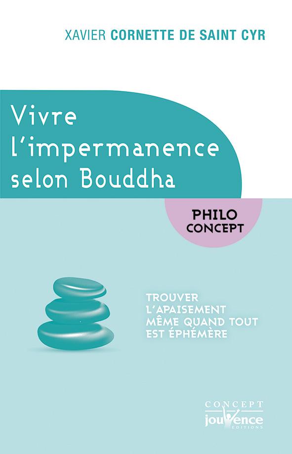 vivre l impermanence selon bouddha couv.indd