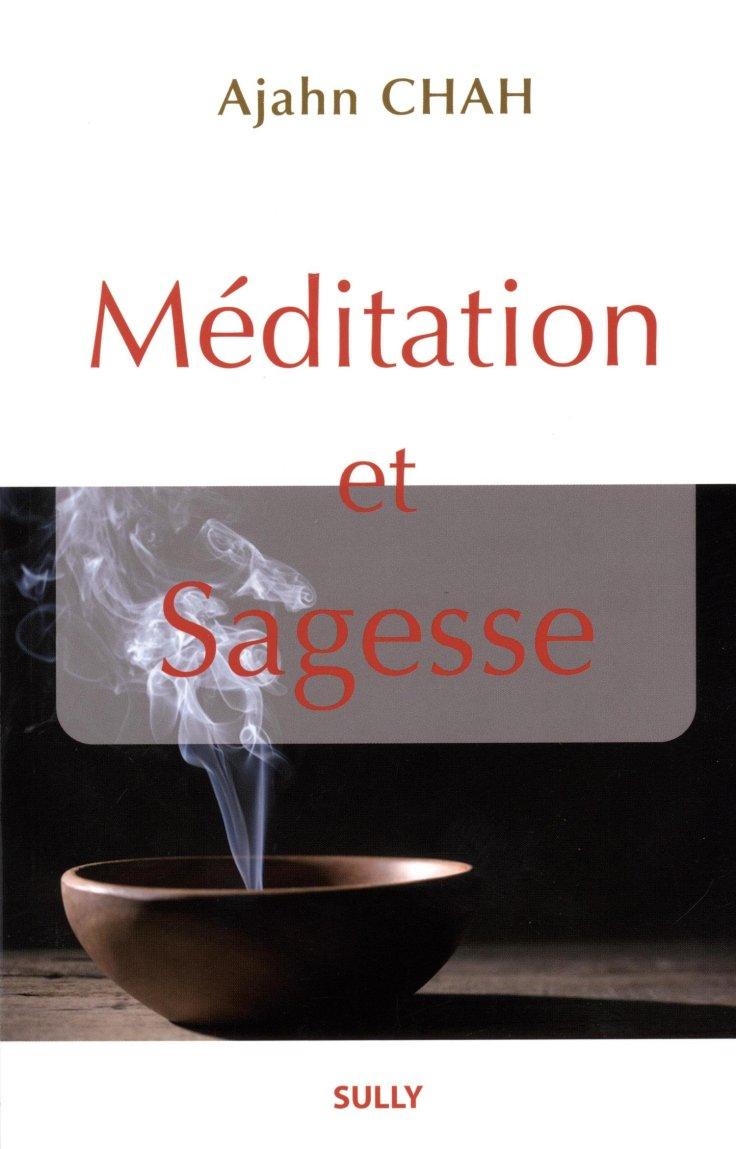 ajahn chah meditation sagesse