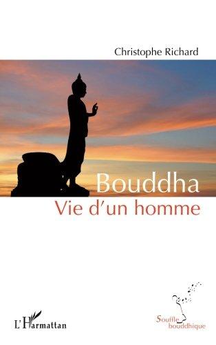 christophe richard bouddha vie dun homme