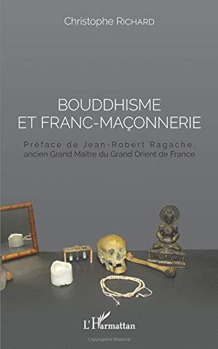 christophe richard bouddhisme et franc-maconnerie