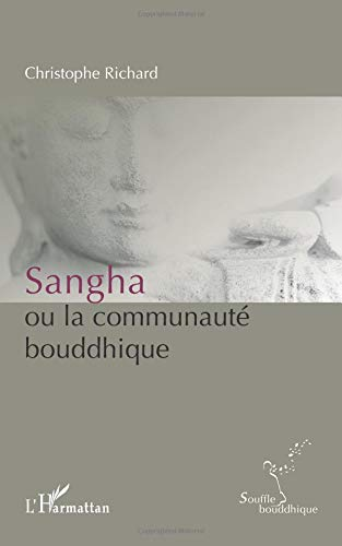 christophe richard - sangha ou la communaute bouddhique