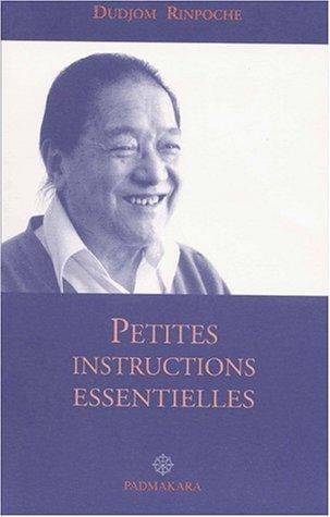 dudjom rinpoche - petites instructions essentielles