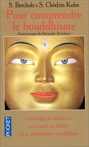 Samuel BERCHOLZ & Sherab Chodzin KOHN - Pour comprendre le bouddhisme