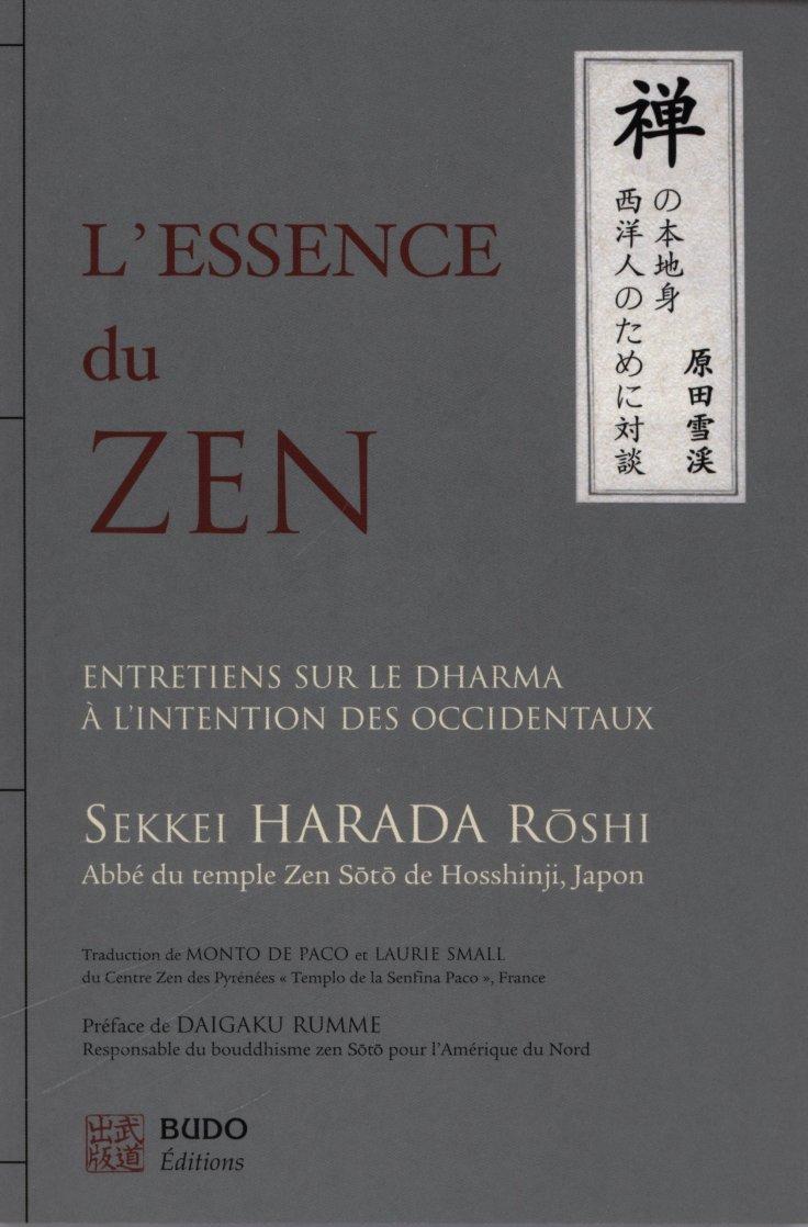 Sekkei HARADA Roshi - Lessence du Zen