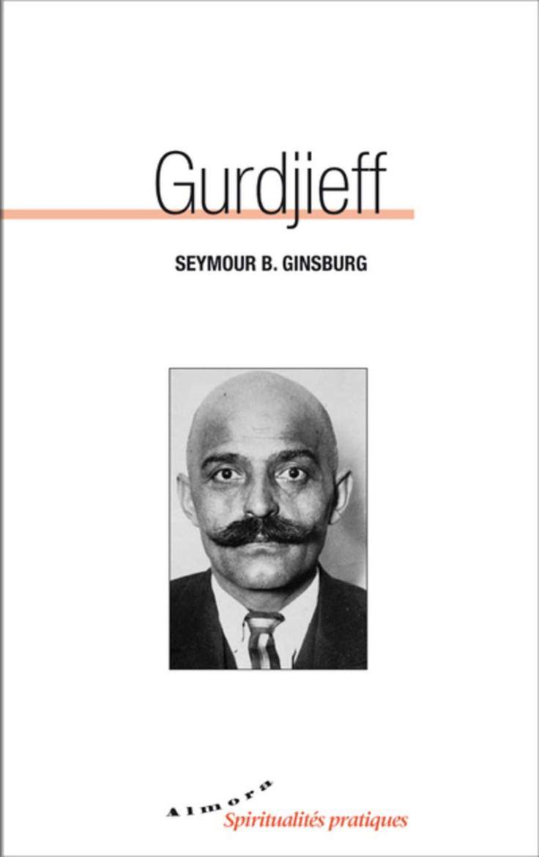 Seymour B. Ginsburg - GURDJIEFF