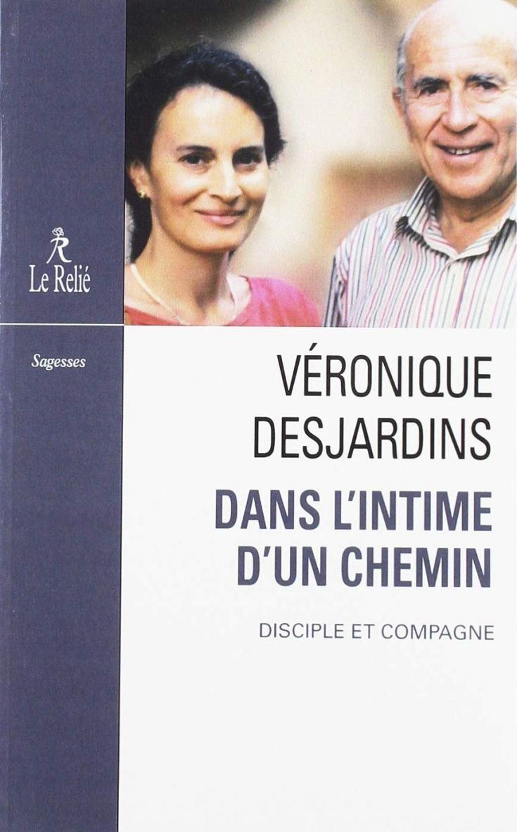 Veronique DESJARDINS - Dans lintime dun chemin