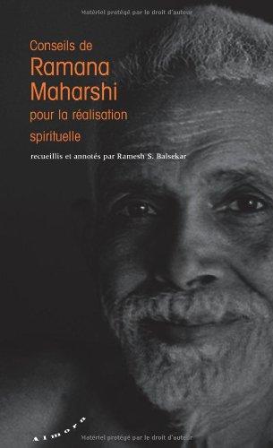 Conseils de Ramana Maharshi pour la réalisation spirituelle
