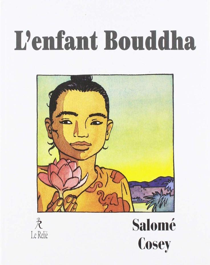 Jacques Salomé & Cosey - L'enfant Bouddha