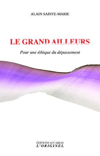 Alain SAINTE-MARIE - Le Grand Ailleurs