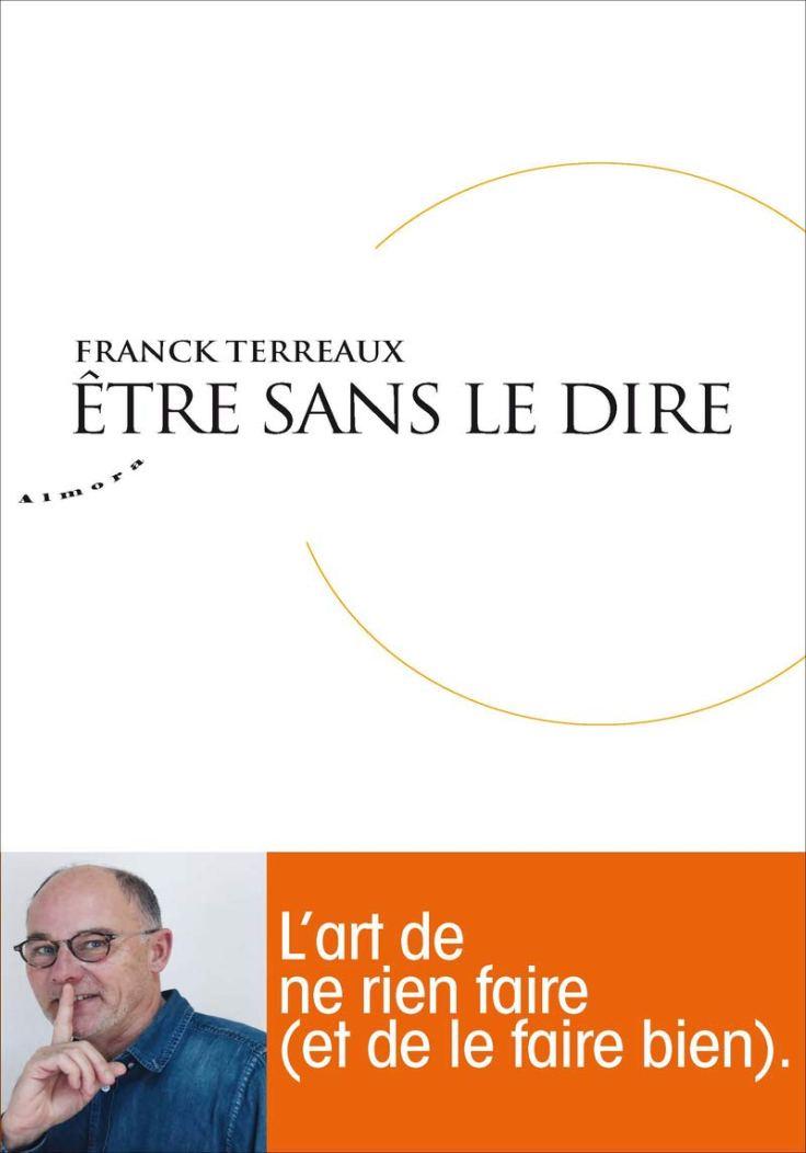 Franck TERREAUX - Être sans le dire