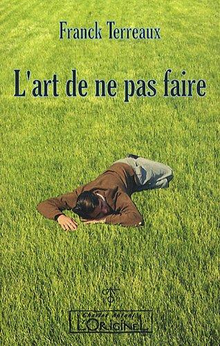 Franck TERREAUX - L'art de ne pas faire