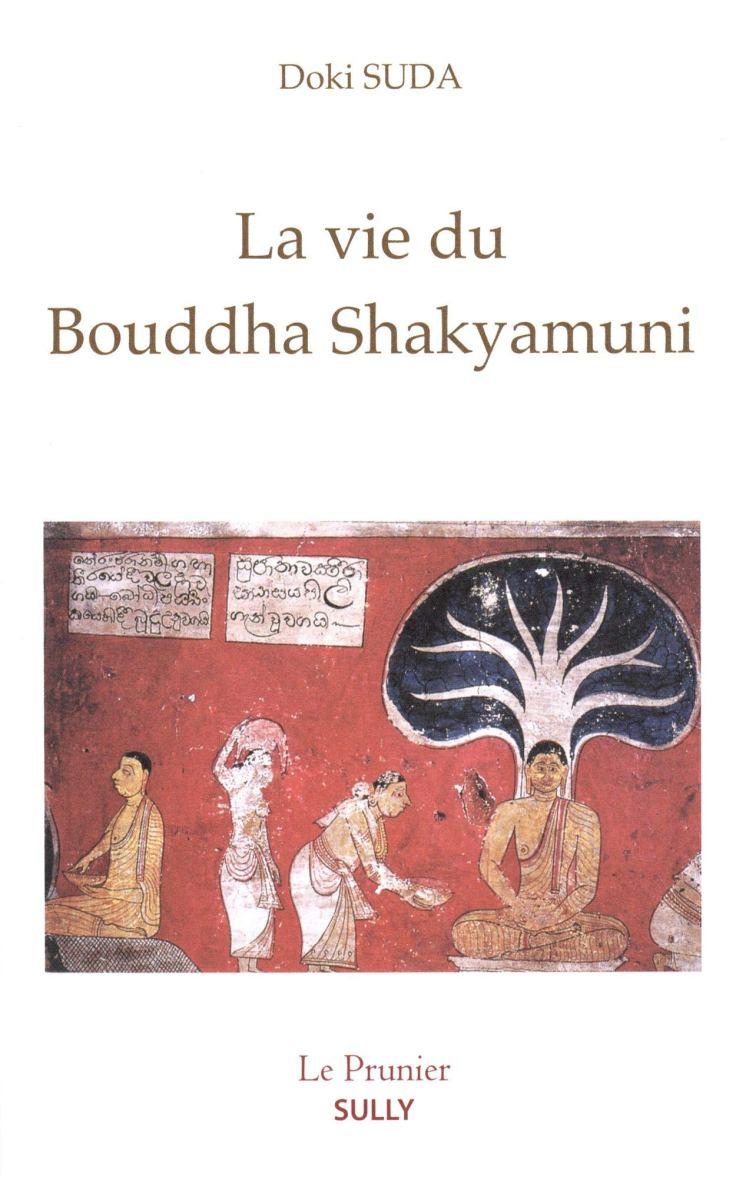 (310) Doki SUDA - La vie du Bouddha Shakyamuni