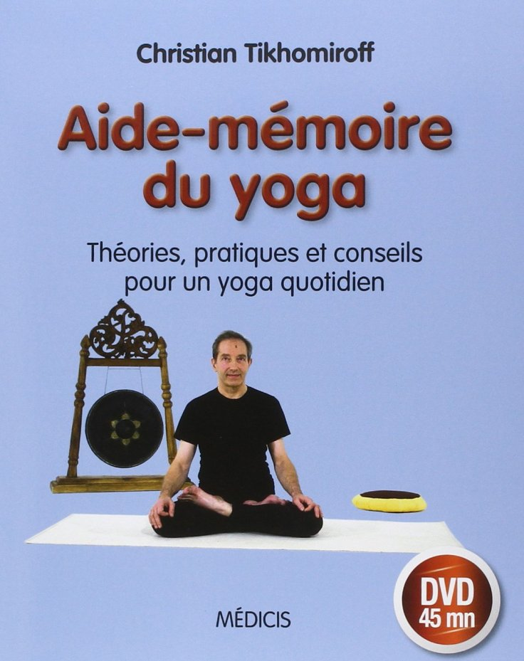 (313) Christian TIKHOMIROFF - Aide-Mémoire du yoga